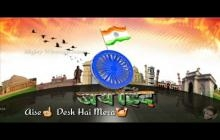 Aisa desh he mera , Independence Day whatsapp status , Happy Independence Day Status ,15 August Special Whatsapp status