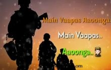 me wapas aaunga Independence day special WhatsApp status video
